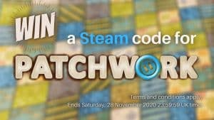Win a Steam code for Patchwork. Terms and conditions apply. Ends Saturday, 28 November 2020 23:59:59 UK time.